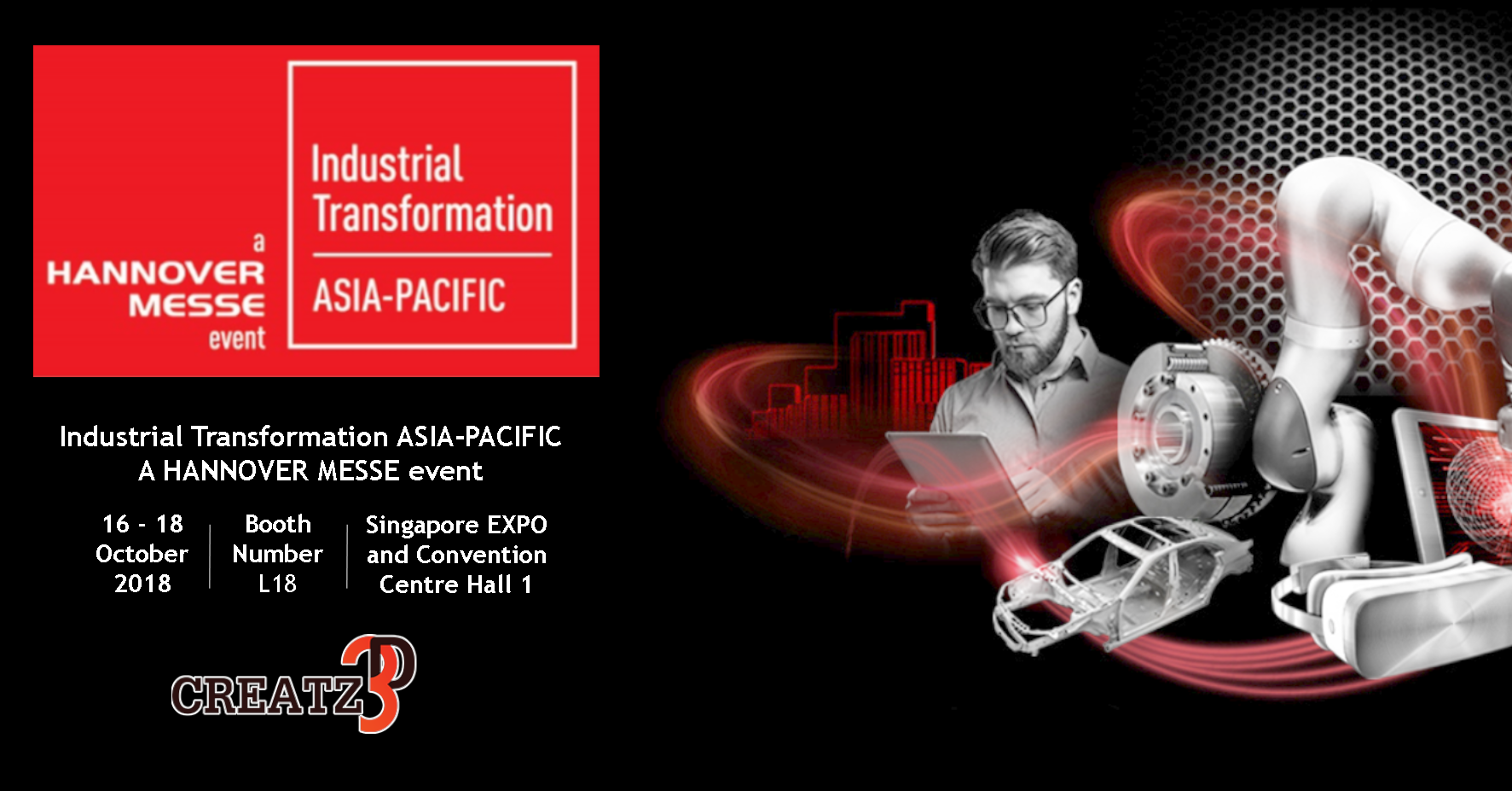 Creatz3D @ Industrial Transformation Asia Pacific (ITAP) 2018