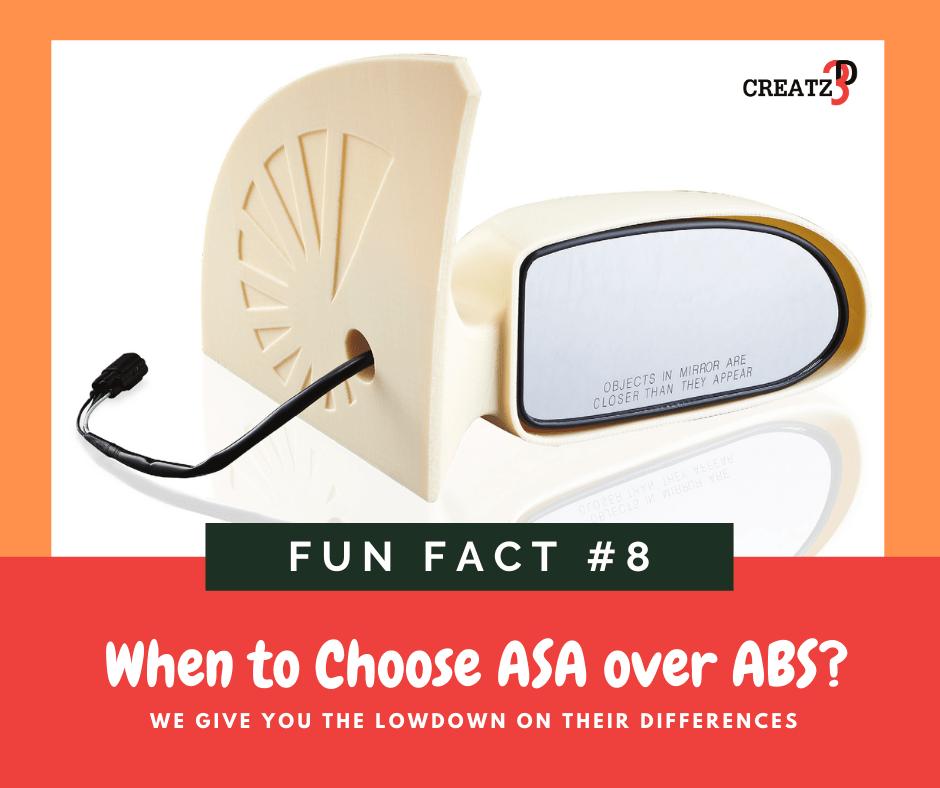 Creatz3D Fun Fact Series #8 – When to Choose ASA over ABS?