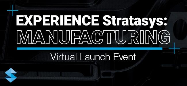 [LIVE] EXPERIENCE Stratasys: Manufacturing | 4.28.2021
